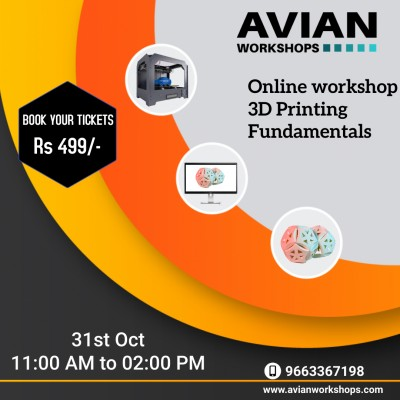 Online Workshop on 3D Printing Fundamentals