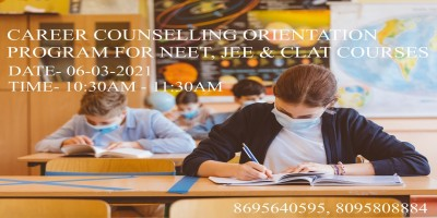 Career Couseling Orientation Program on NEET, JEET & CLAT Courses